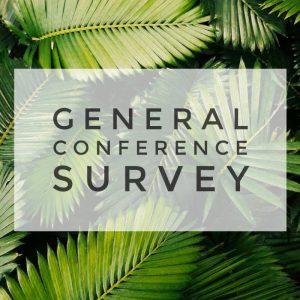 General Conference Survey