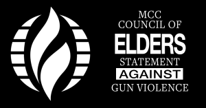 MCC Council of Elders Statement Against Gun Violence