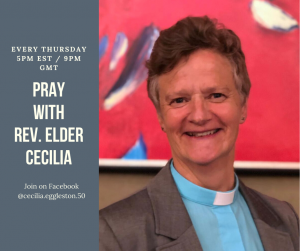 Pray with Rev. Elder Cecilia Eggleston