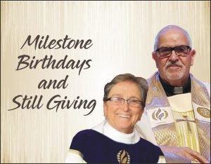 Milestone Birthdays and Still Giving