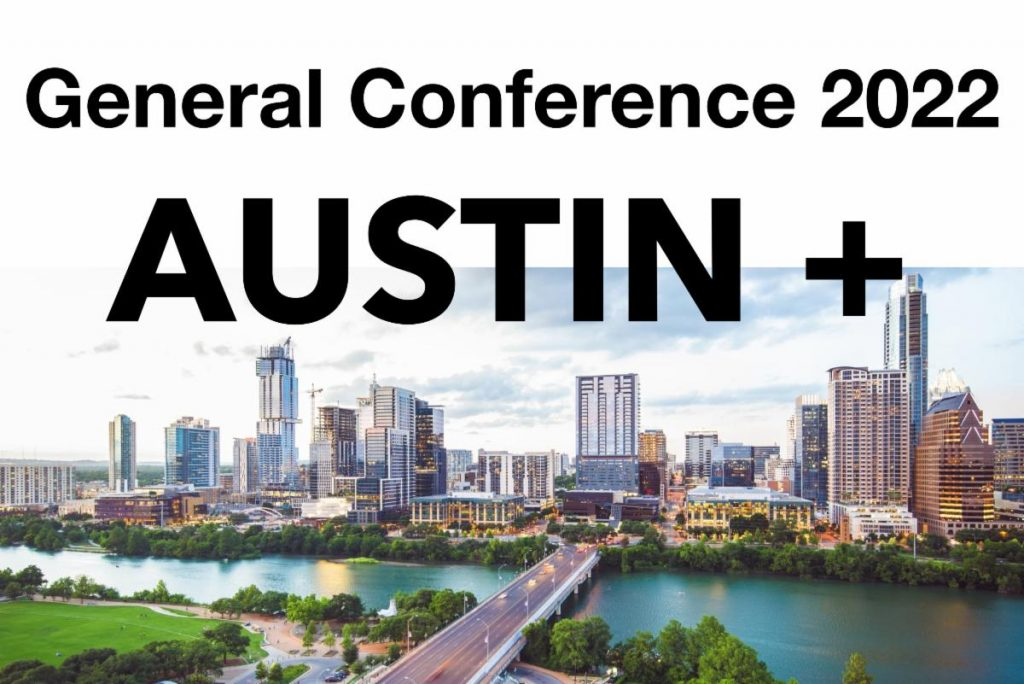 General Conference 2022 Austin +