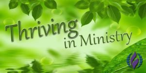 Thriving in Ministry