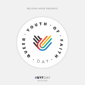 QUEER YOUTH OF FAITH DAY June 30, 2021